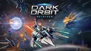 Play Dark Orbit Reloaded For Free!