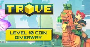Trove: Level 10 Coin Keys