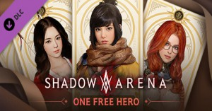 Shadow Arena – 1 Hero Selection Coupon (DLC)