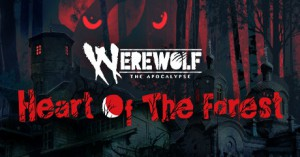 Werewolf: The Apocalypse - Heart of the Forest Beta Steam Keys