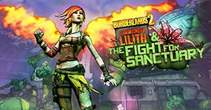 Borderlands 2 - Free Commander Lilith & the Fight for Sanctuary (DLC)