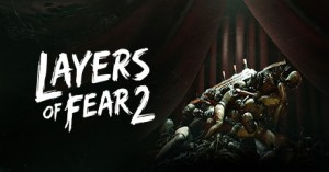 Free Layers of Fear 2 (Epic Store)