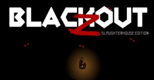 Blackout Z: Slaughterhouse Edition (Steam)