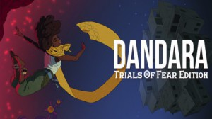 Free Dandara: Trials of Fear Edition