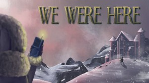 We Were Here (PS4)