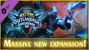Minion Masters - Outlandish Operations (DLC)