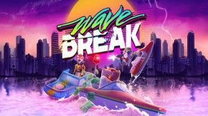 Wave Break (Steam) Closed Beta Key